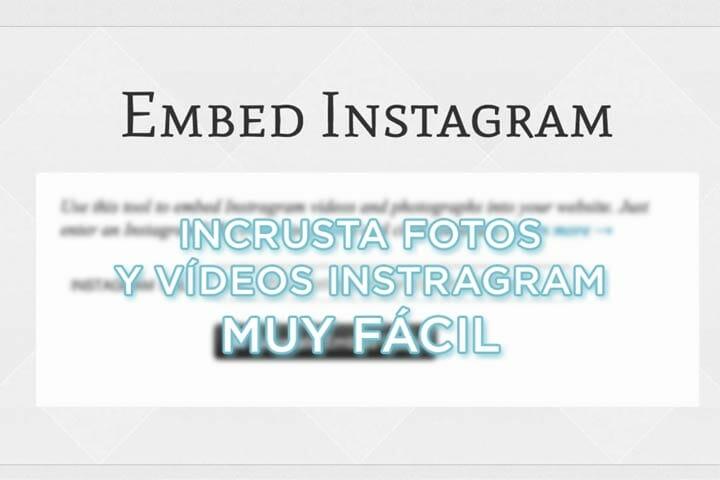Cómo insertar vídeo de Instagram fácilmente: Embed Instagram