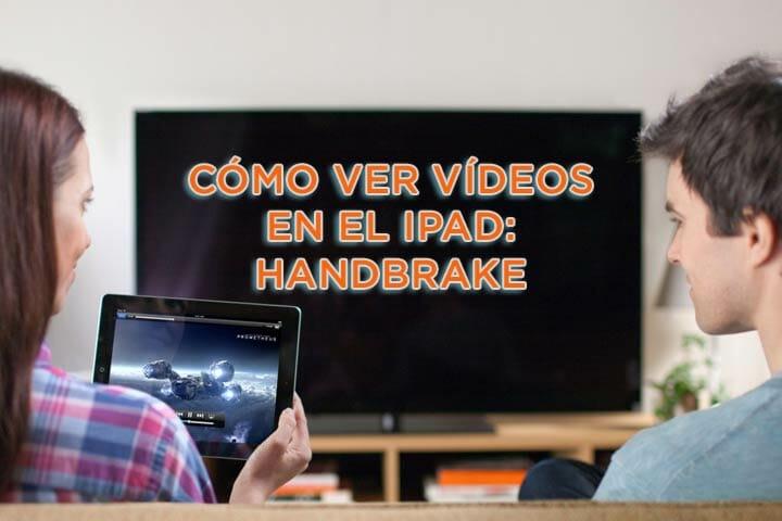 ver vídeos en el iPad