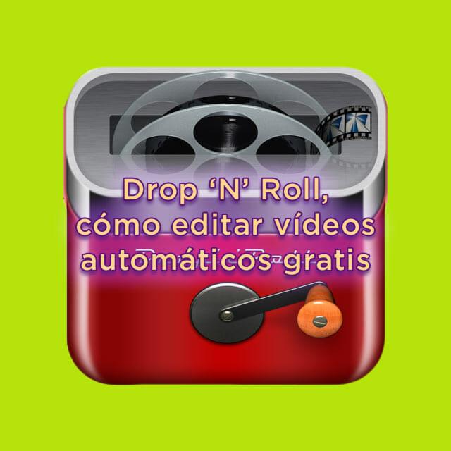 Dropnroll una app para editar videos automáticos gratis para iPad e iPhone