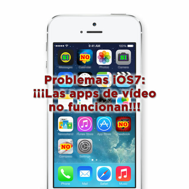 Problemas iOS 7: Apps de video