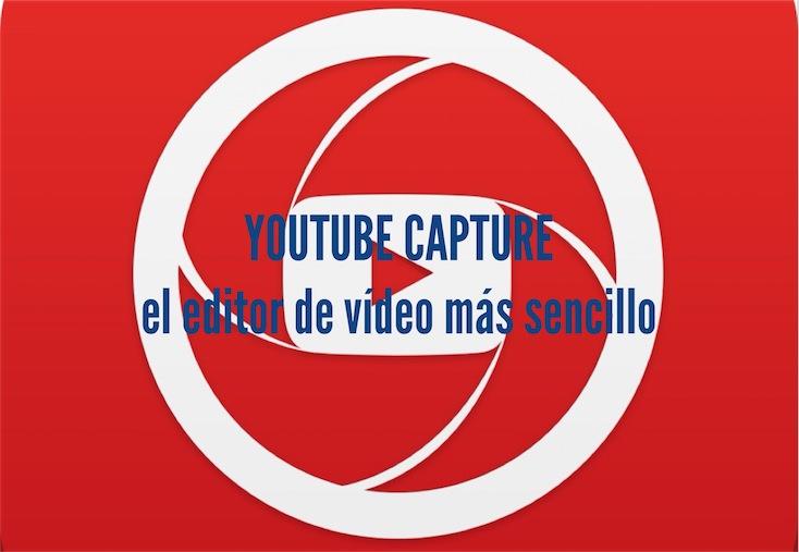 Editor de vídeo Youtube Capture