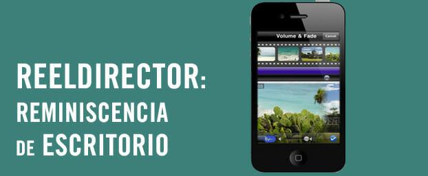 ReelDirector, edición básica de vídeo para iOS