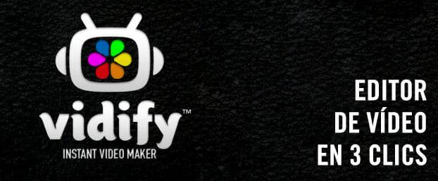 """Vidify, edición de vídeo iOS en tan sólo """"3 clics"""""""