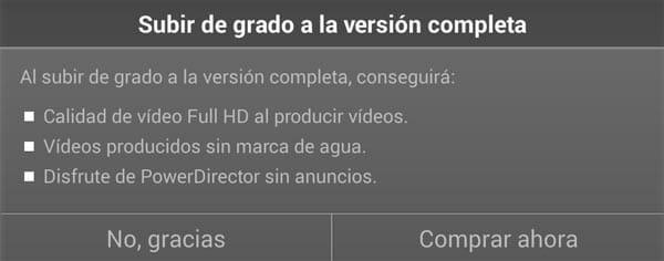 Si compras la versión de pago no tendrás limitaciones en PowerDirector, editor de vídeo en Android