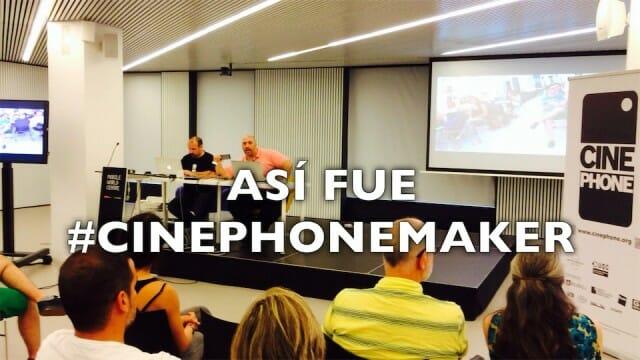#CinephoneMaker, así fue el primer evento en España dedicado al vídeo con móviles