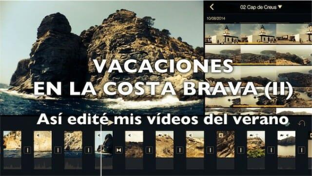 Editando en iPad vídeos de la Costa Brava