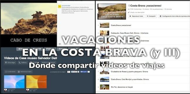 Vídeos de viajes. Costa Brava