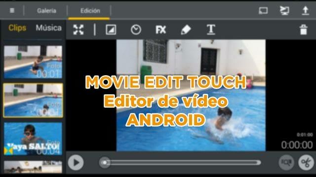 Movie Edit Touch, editor de vídeo Android y Windows
