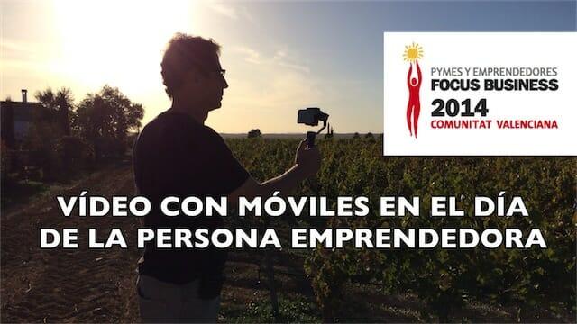Vídeo con móviles el Día de la Persona Emprendedora