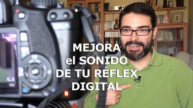 Micros externos para vídeo en cámara reflex digital