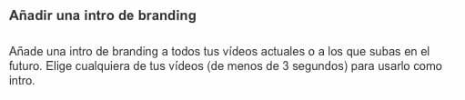 Vídeo Branding en YouTube máximo de 3 segundos