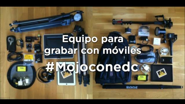 Equipo para grabar con móvil #Mojoconedc