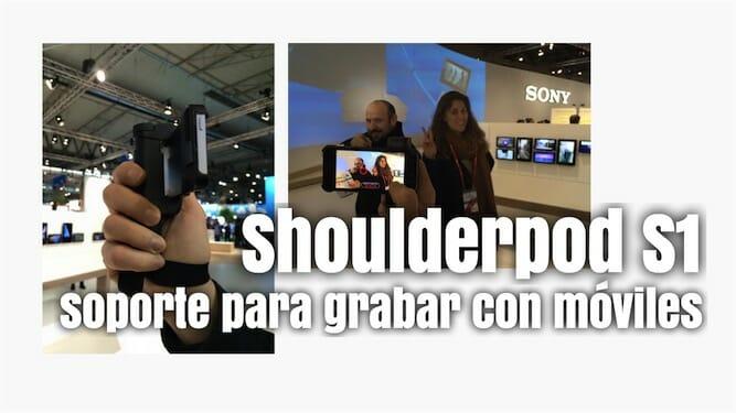 Soporte para grabar con móviles Shoulderpod S1