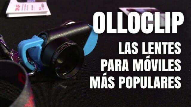 Olloclip, las lentes para móviles más populares