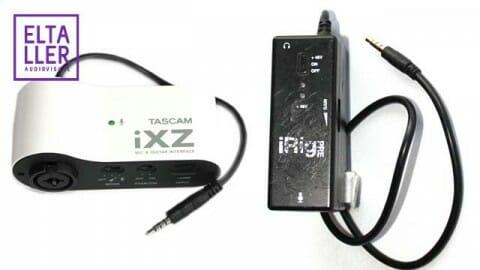 Tascam iXZ con iRig Pre para grabar sonido con móviles