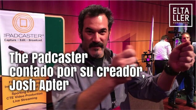The Padcaster contado por su creador, Josh Apter