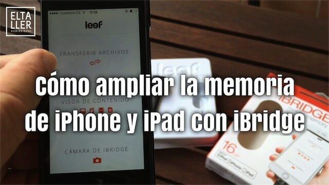 Cómo ampliar la memoria del iPhone con iBridge