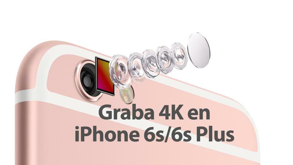 iPhone 6s con cámara de 12 Mpx y que graba a 4K