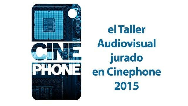 Cinephone 2015: jurado y cortos seleccionados