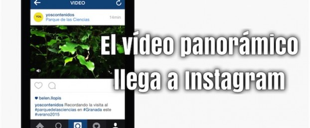 El vídeo panorámico llega a Instagram