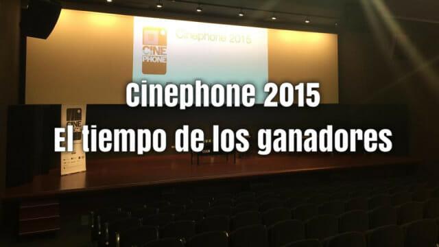 Cinephone 2015. El tiempo de los ganadores