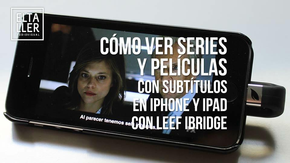 Diferentes formatos de vídeo para iPad, iPhone e iPod Touch con lightning para poder ver películas y series con Leef iBridge