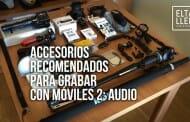 Grabar con el móvil: accesorios de audio
