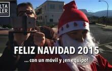 Vídeo felicitación Navidad 2015… con un móvil ¡y en equipo!
