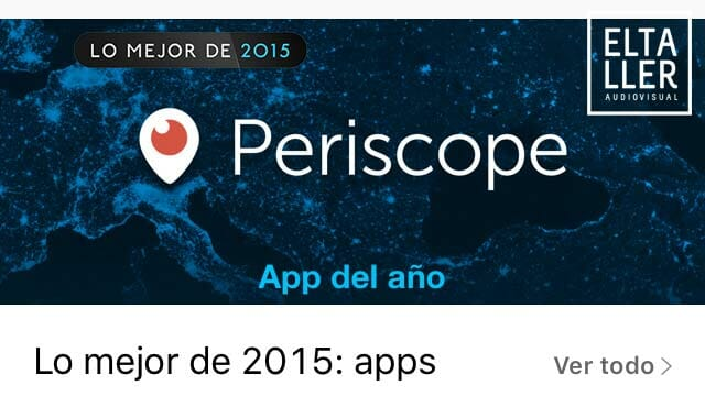 El streaming de vídeo: la mejor app del año para Apple - PERISCOPE