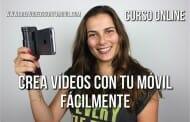 Crea vídeos con tu móvil – ÚLTIMO DÍA A PRECIO IRREPETIBLE