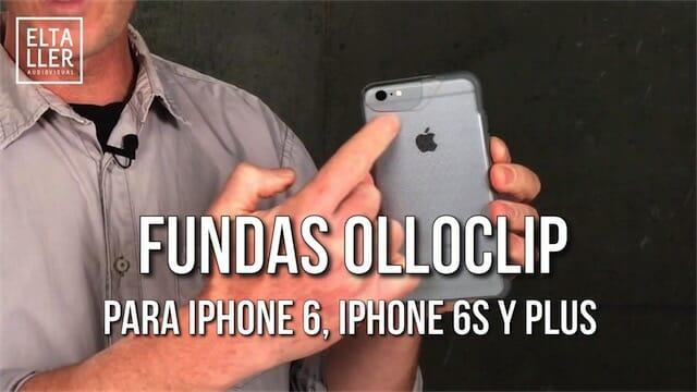 Fundas de Olloclip para iPhone 6S
