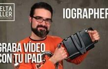 Graba vídeo con iPad en trípode con iOgrapher