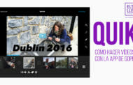 Quik, cómo hacer vídeos gratis con la app de GoPro