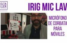 Micrófono de corbata para móviles iRig Mic Lav (ACTUALIZADO)