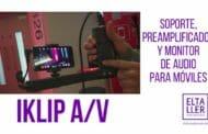 Periodistas con móviles y audio profesional: iKlip A/V
