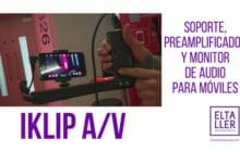 Periodistas con móviles y audio profesional: iKlip A/V (ACTUALIZADO)