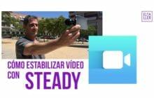 Cómo estabilizar vídeo con Steady por menos de 2 euros