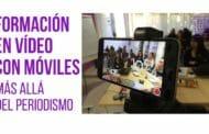 Formación en vídeo con móviles, más allá del periodismo