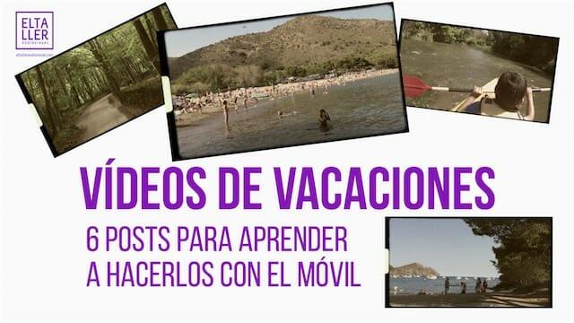 Vídeos de vacaciones