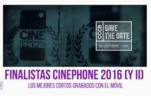 Cinephone 2016 Finalistas: los mejores cortos grabados con el móvil (y II)