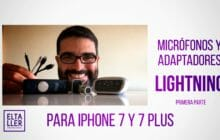 Micrófonos Lightning para iPhone 7: descúbrelos