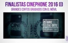 Finalistas Cinephone 2016: grandes cortos grabados con el móvil (I)