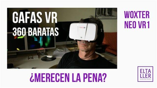 Gafas 360 grados y VR