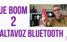 Altavoces bluetooth UE Boom 2… con una app espectacular