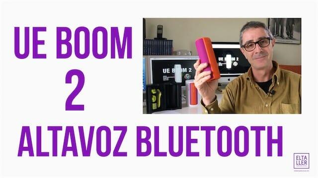Altavoz bluetooth UE Boom 2