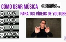 Cómo usar música en vídeos de Youtube con licencias Creative Commons