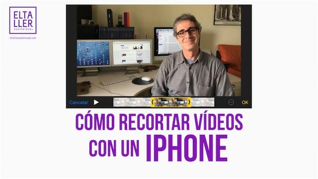 Cómo recortar vídeos en un iPhone