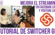 Switcher Go, streaming en Youtube y Facebook desde el móvil con control total