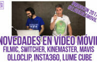 Novedades en vídeo móvil: Kinemaster, Filmic Argon, Switcher, Insta360, Olloclip, Lume Cube