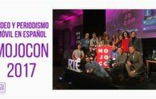Periodismo móvil de España y Latinoamérica en Mojocon 2017